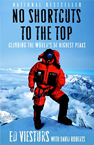 No Shortcuts to the Top: Climbing the World's 14 Highest Peaks von Broadway Books