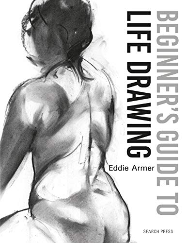 Beginner's Guide to Life Drawing von Search Press Ltd