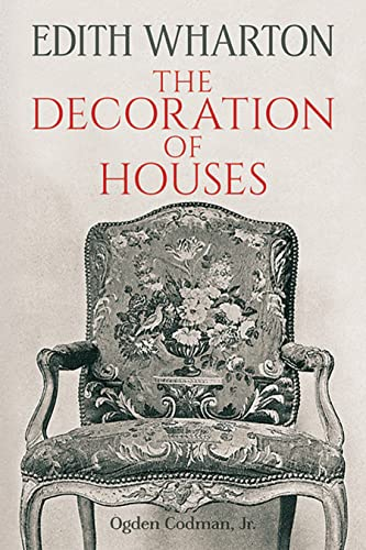 The Decoration of Houses (Dover Architecture) (Dover Books on Architecture) von Dover Publications
