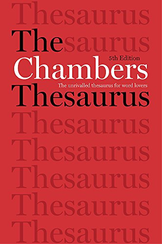 The Chambers Thesaurus, 5th Edition
