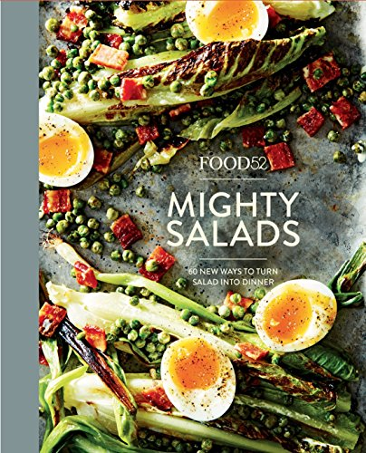 Food52 Mighty Salads: 60 New Ways to Turn Salad into Dinner [A Cookbook] (Food52 Works) von Penguin Random House; Ten Speed Press