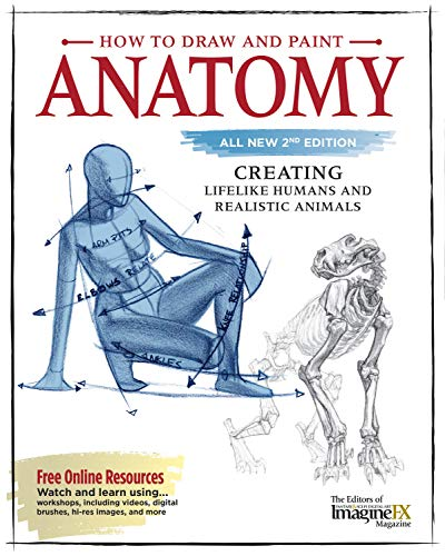 How to Draw and Paint Anatomy, All New 2nd Edition: Creating Lifelike Humans and Realistic Animals von FOX CHAPEL PUB CO INC