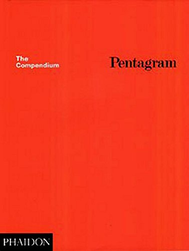 Pentagram: The Compendium: Thoughts, Essays and Work of the Pentagram Partners in London, New York and San Francisco (Design) von Phaidon Press