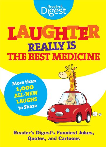 Laughter Really Is the Best Medicine: America's Funniest Jokes, Stories, and Cartoons (Laughter Medicine) von Reader's Digest Association
