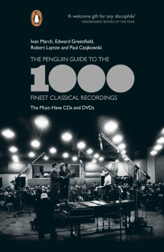 The Penguin Guide to the 1000 Finest Classical Recordings: The Must-Have CDs and DVDs von Penguin
