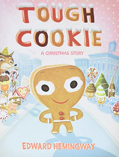 Tough Cookie: A Christmas Story von Henry Holt & Company Inc