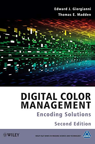 Digital Color Management: Encoding Solutions (Wiley-IS&T Series in Imaging Science and Technology) von Wiley