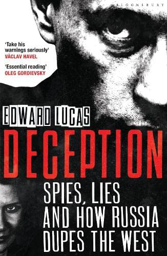 Deception: Spies, Lies and How Russia Dupes the West von Bloomsbury Paperbacks