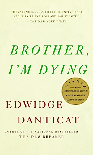Brother, I'm Dying (Vintage Contemporaries) von Random House LCC US