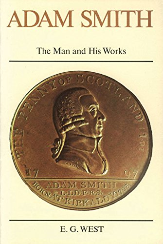 Adam Smith: The Man and His Works von Liberty Fund Inc