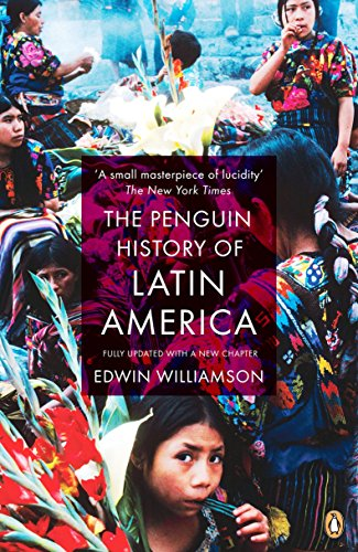 The Penguin History Of Latin America: New Edition von Penguin
