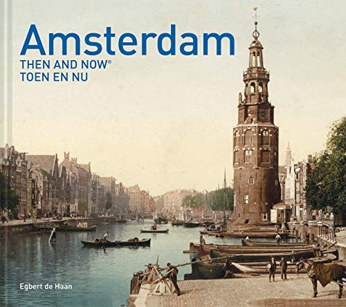 Amsterdam Then and Now von Pavillion