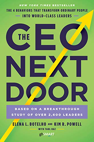 The CEO Next Door: The 4 Behaviours that Transform Ordinary People into World Class Leaders von Random House UK Ltd