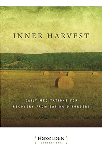 Inner Harvest: Daily Meditations for Recovery from Eating Disorders (Hazelden Meditations) von Hazelden Publishing