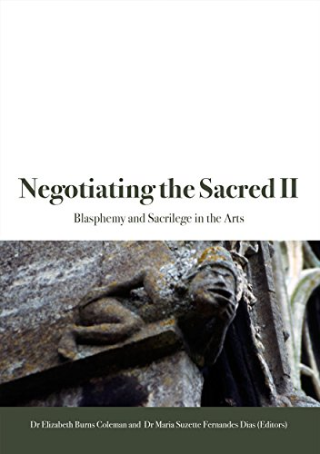 Negotiating the Sacred II: Blasphemy and Sacrilege in the Arts von ANU E Press