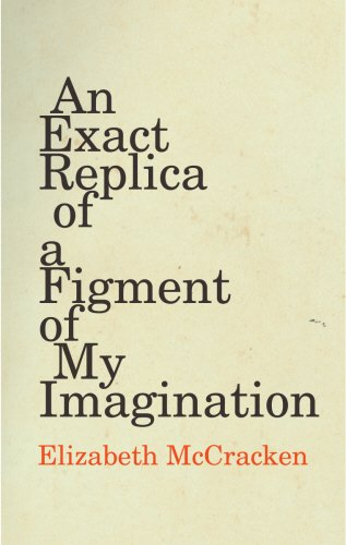 An Exact Replica of a Figment of My Imagination von Jonathan Cape