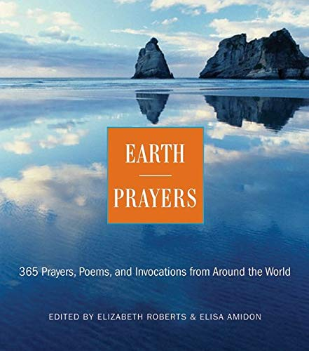 Earth Prayers: 365 Prayers, Poems, and Invocations from Around the World von HarperOne