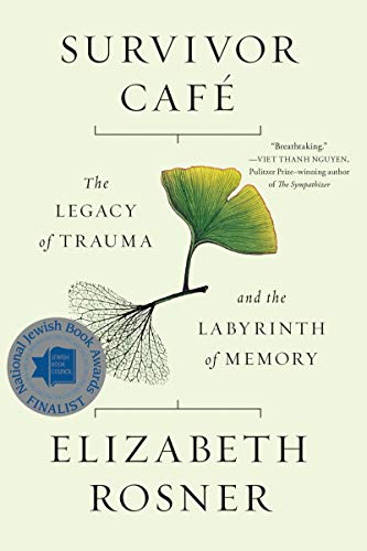 Survivor Café: The Legacy of Trauma and the Labyrinth of Memory von Ingram Publisher Servicesbooks; Counterpoint