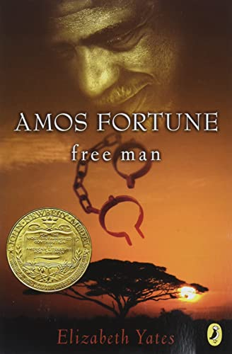 Amos Fortune, Free Man (Newbery Library, Puffin) von Puffin Books