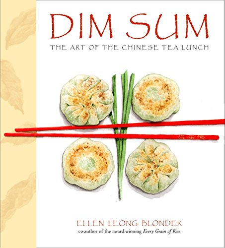 Dim Sum: The Art of Chinese Tea Lunch: A Cookbook von Clarkson Potter