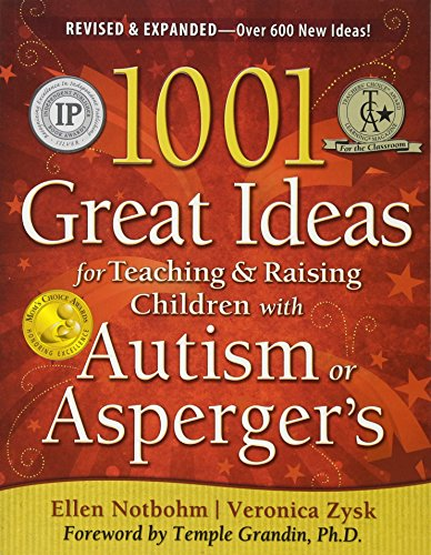 1001 Great Ideas for Teaching and Raising Children with Autism Spectrum Disorders von FUTURE HORIZONS INC