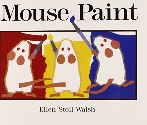 MOUSE PAINT BOUND FOR SCHOOLS von TURTLEBACK BOOKS