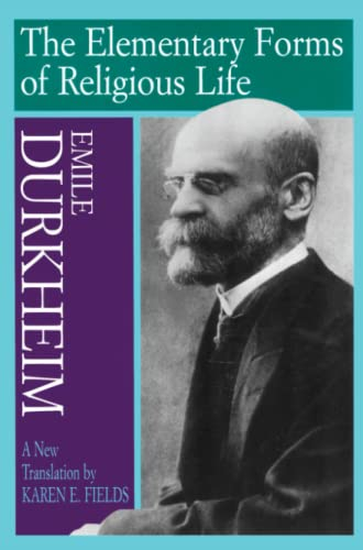 The Elementary Forms of Religious Life von Free Press