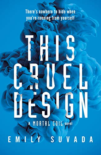 This Cruel Design (This Mortal Coil, Band 2) von Penguin Books Ltd (UK)