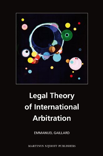 Legal Theory of International Arbitration