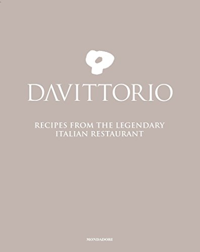 Da Vittorio: Recipes from the Legendary Italian Restaurant von Mondadori