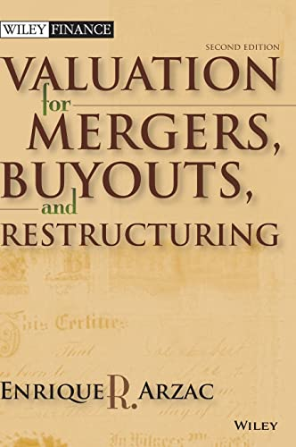 Valuation: Mergers, Buyouts and Restructuring (Wiley Finance)