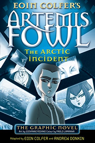 The Arctic Incident: The Graphic Novel (Artemis Fowl Graphic Novels, Band 2) von Puffin