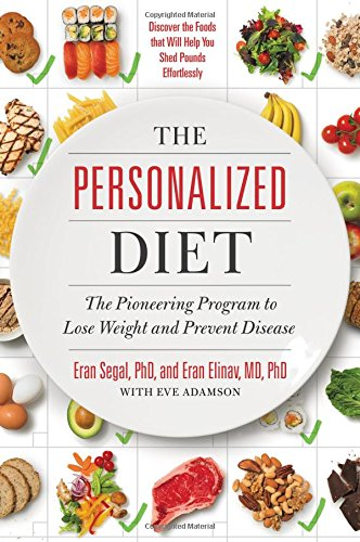 The Personalized Diet: The Pioneering Program to Lose Weight and Prevent Disease von Grand Central Life & Style