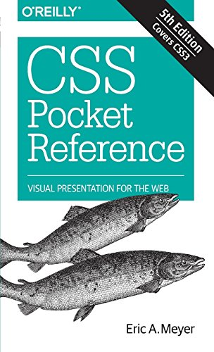CSS Pocket Reference: Visual Presentation for the Web von O'Reilly UK Ltd.