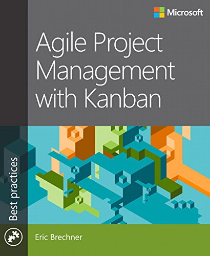Agile Project Management with Kanban (Best Practices) von Microsoft Press