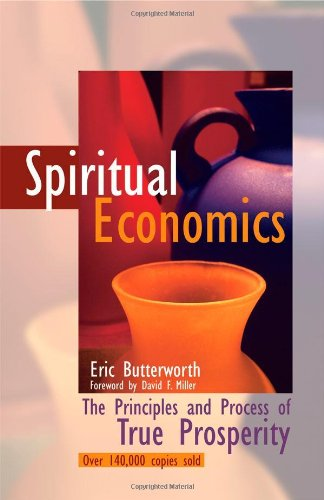 Spiritual Economics: The Principles and Process of True Prosperity von Unity Books (Unity School of Christianity)