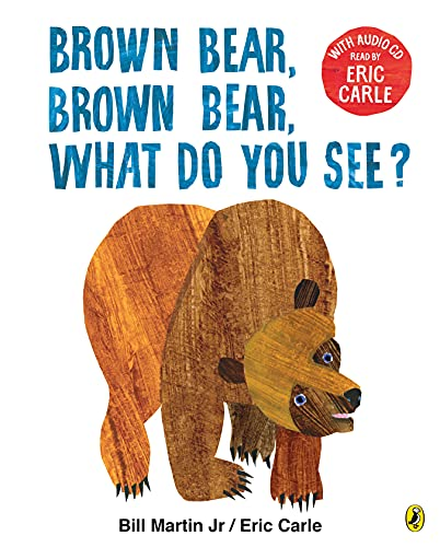 Brown Bear, Brown Bear, What Do You See?: With Audio Read by Eric Carle (Book & CD) von Puffin