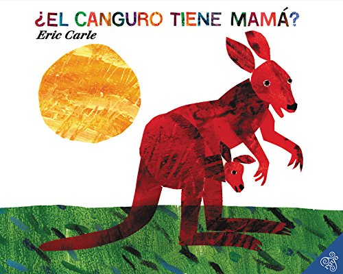Does a Kangaroo Have a Mother, Too? (Spanish edition): El canguro tiene mama?