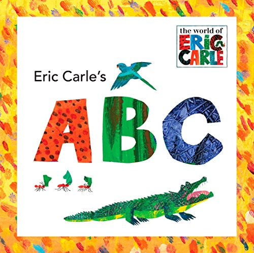 Eric Carle's ABC (The World of Eric Carle) von Grosset & Dunlap