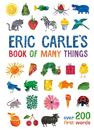 Eric Carle's Book of Many Things: Over 200 First Words von Puffin
