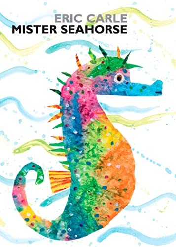 Mister Seahorse: board book (World of Eric Carle) von Philomel Books