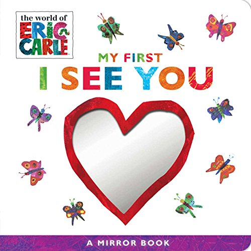 My First I See You: A Mirror Book (The World of Eric Carle) von Little Simon