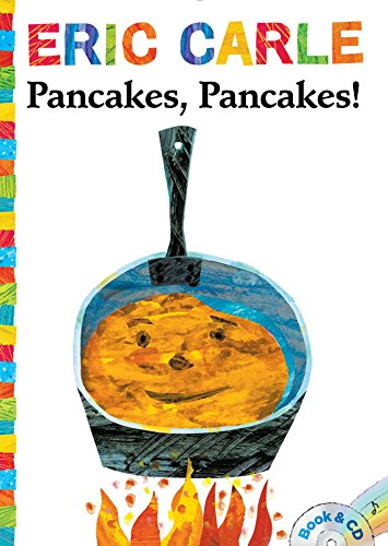 Pancakes, Pancakes!: Book & CD (The World of Eric Carle)