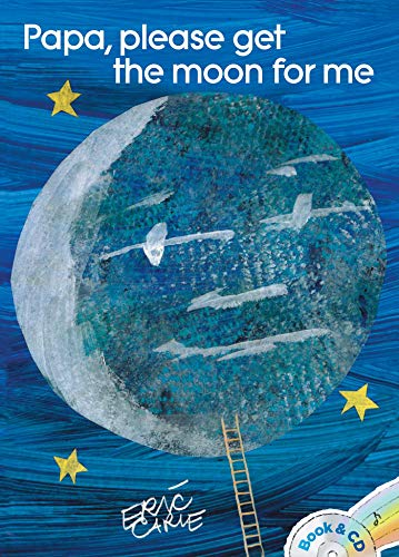 Papa, Please Get the Moon for Me: Book & CD (The World of Eric Carle) von Little Simon