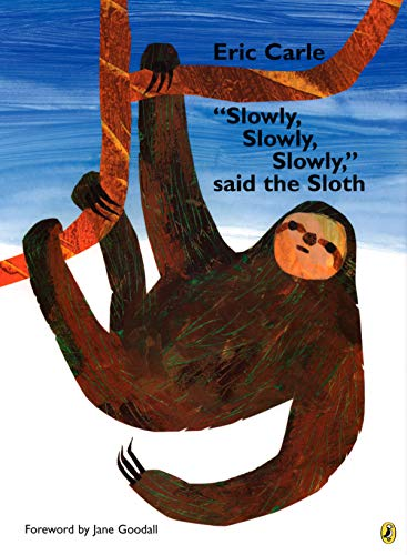 Slowly, Slowly, Slowly, said the Sloth von Puffin Books