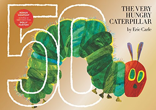 The Very Hungry Caterpillar: 50th Anniversary Golden Edition von Philomel Books