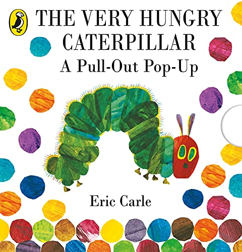 The Very Hungry Caterpillar: A Pull-Out Pop-Up von Puffin