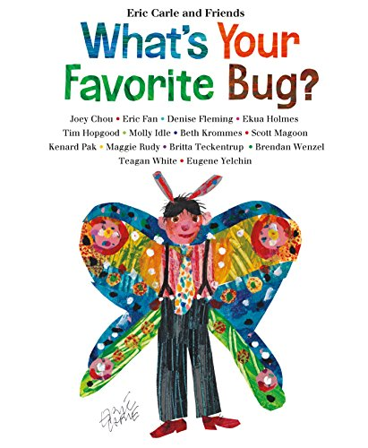 What'S Your Favorite Bug? (Eric Carle and Friends) von HENRY HOLT & COMPANY