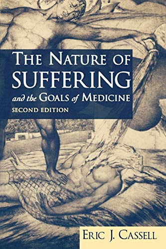 The Nature of Suffering and the Goals of Medicine, 2nd Edition von Oxford University Press, USA