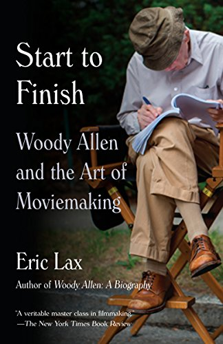 Start to Finish: Woody Allen and the Art of Moviemaking von Vintage
